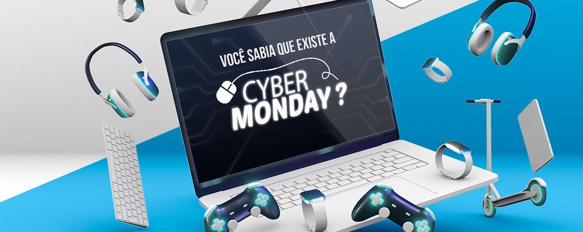 Você sabia que existe a Cyber Monday?